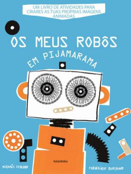 Os Meus Robôs em Pijamarama