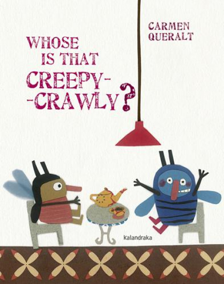 Whose is that creepy-crawly