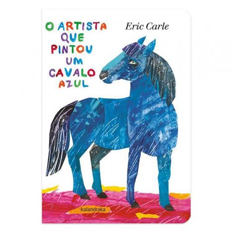 O artista que pintou um cavalo azul(cartonado)